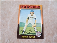 1975 Topps Robin Yount rookie baseball card #223 send to PSA?         1